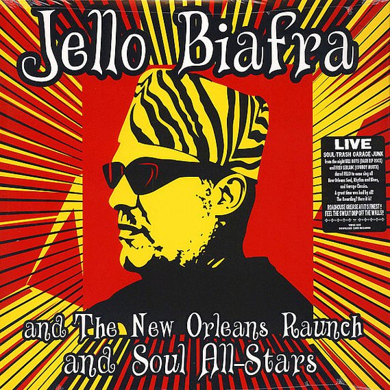 Biafra, Jello And The New Orleans Raunch And Soul All-Stars LP