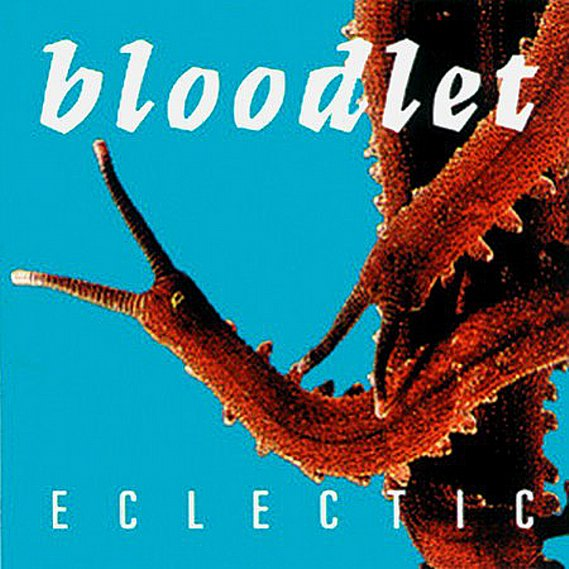 Bloodlet - Eclectic CD