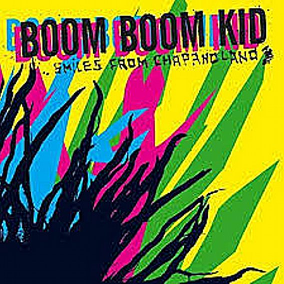 Boom Boom Kid - Smiles from Chapanoland LP