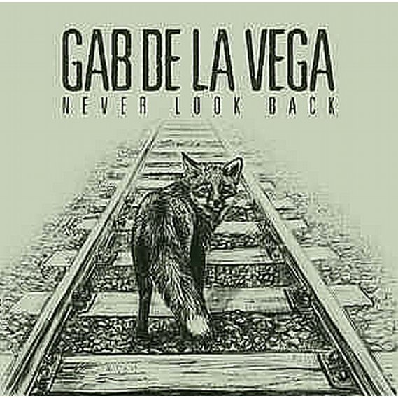 De La Vega, Gab - Never Look Back LP (Clear Vinyl)