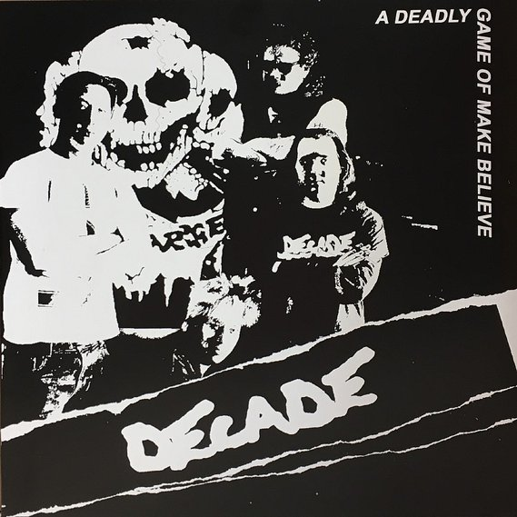 Decade - A Deadly Game Of Make Believe 7""