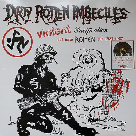 Dirty Rotten Imbeciles - Violent Pacification And More Rotten Hits 1983-1987 LP