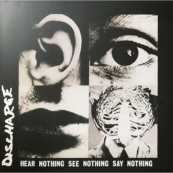 Discharge - Hear Nothing See Nothing Say Nothing LP Gatefold