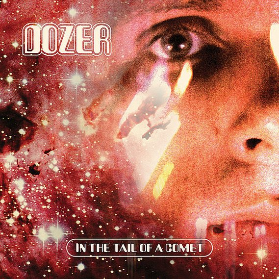 Dozer - In The Tail Of A Comet LP