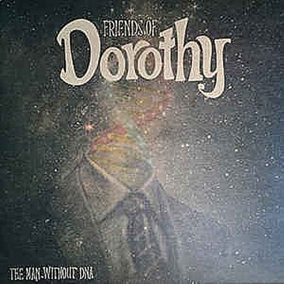 Friends Of Dorothy - The Man Without DNA LP