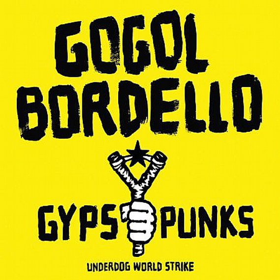 Gogol Bordello - Gypsy Punks (Underdog World Strike) 2LP Limited Edition