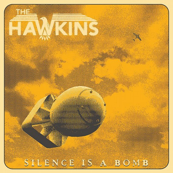 Hawkins, The - Silence is a Bomb LP Yellow