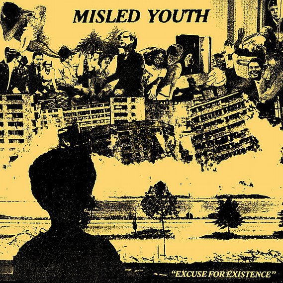 Misled Youth -  Excuse For Existence