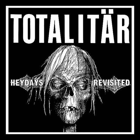 Totalitär - Heydays Revisited 7""