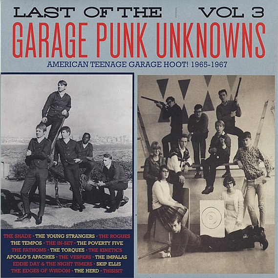 V/A - Last Of The Garage Punk Unknowns Volume 3 LP