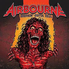 Airbourne - Breakin´ Outta Hell LP
