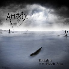 Amebix - Knights of the Black Sun 12""