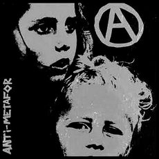 Anti Metafor - S/T 7""