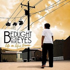Bedlight For Blue Eyes - Life On Life´s Terms CD