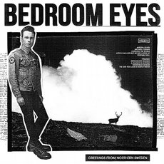 Bedroom Eyes - Greetings From Northern Sweden LP