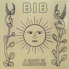 BIB - A Band In Hardcore LP thumbnail