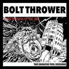 Bolt Thrower - The Earache Peel Sessions LP