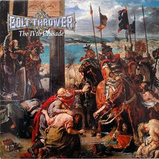 Bolt Thrower - The IVth Crusade LP