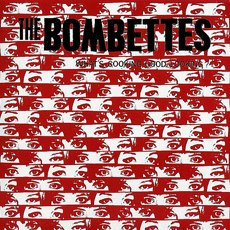 Bombettes, The  - What´s cooking good looking? 7""