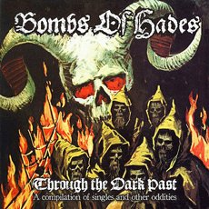 Bombs Of Hades - Through The Dark Past 2LP