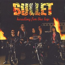 Bullet - Heading for the Top LP