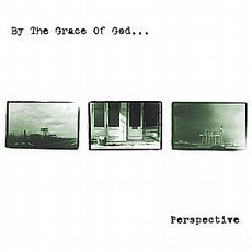 By The Grace Of God... - Perspective CD