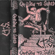Campaign To Shred - S/T Tape