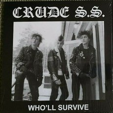 Crude S.S. - Who´ll Survive LP