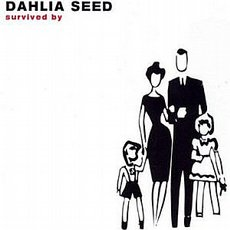 Dahlia Seed - Survived By CD
