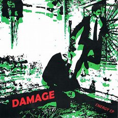 "Damage - Energy EP 7"" Repress"