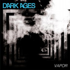 Dark Ages - Vapor LP