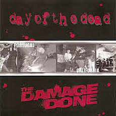 Day Of The Dead / The Damage Done - Split