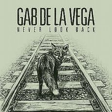 De La Vega, Gab - Never Look Back LP (Black vinyl)