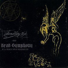 Dead By 6 / Dead Symphony - A 24 - Tracks Split Release CD