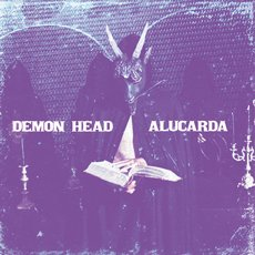 Demon Head / Alucarda - Split 7""