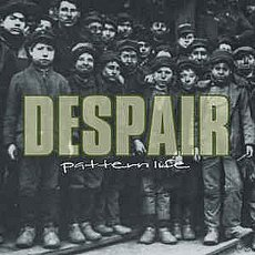 Despair - Pattern Life CD