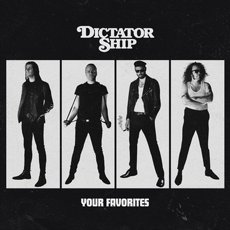 Dictator Ship - Your Favorites CD