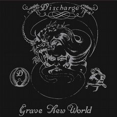 Discharge - Grave New World LP