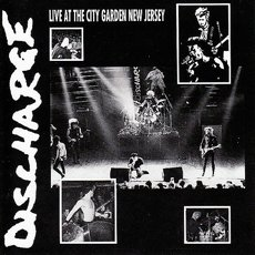 Discharge - Live At The City Garden New Jersey LP