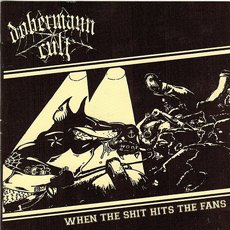 Dobermann Cult - When The Shit Hits The Fans CD