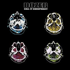 Dozer - Call It Conspiracy 2LP