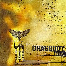 Dragbody - Flip The Kill Switch CD