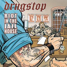 Drugstop - Riot In The Jailhouse CD