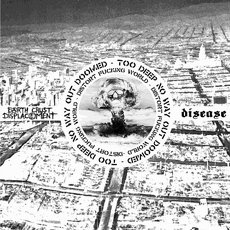 Earth Crust Displacemnet / Disease - Distort Fucking World Split LP