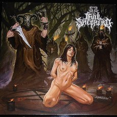 Evil Shepherd - Evil Through Darkness And Darkness Through Death LP