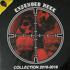 Extended Hell - Collection 2016-2018 LP