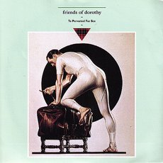 "Friends Of Dorothy - To Perverted For Sex 7"" Black"