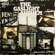 Gaslight Anthem, The -  American Slang LP