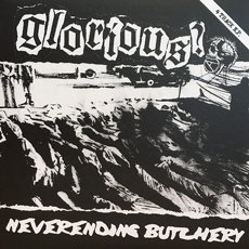 "Glorious? - Neverending Butchery 7"" EP thumbnail"