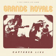 Grande Royale - Captured Live LP